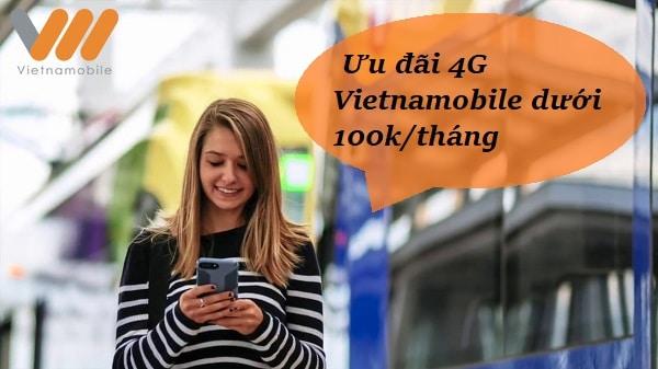 Cách đăng ký các gói 4G Vietnamobile ưu đãi data dưới 100k/tháng